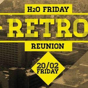 Retro @ H2O 20-2-2015