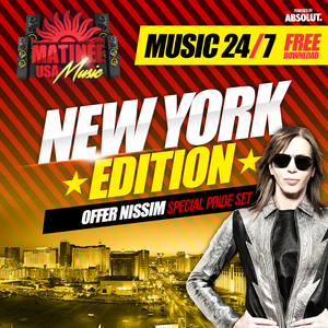 Matinee USA Music 24/7 - New York Edition - OFFER NISSIM - Special Pride Set