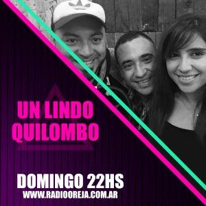 UN LINDO QUILOMBO - 041 - 25-12-2016 - DOMINGOS DE 22 A 00 POR WWW.RADIOOREJA.COM.AR