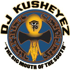 DJ Kusheyez The Big Mouth Of The South (9-13-18)