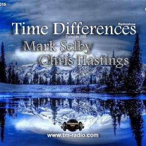 Chris Hastings - Time Differences 188 (13th December 2015) on TM-Radio