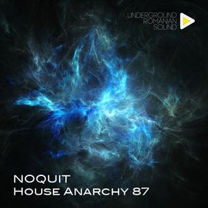 Dj NOQUIT - HOUSE ANARCHY EP 87