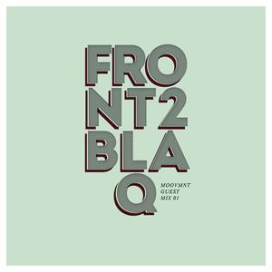 Moovmnt Guest Mix 01 Front2blaq