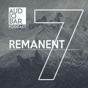 Audiobar Podcast 2018 - Remanent