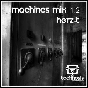 Technosis @ Herz-t Machines mix 1.2