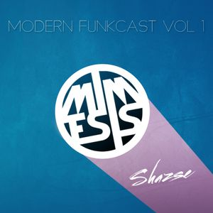 Shazse - Modern Funkcast Vol1.mp3
