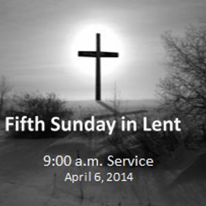 Sermon 4-6-14