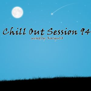 Chill Out Session 94
