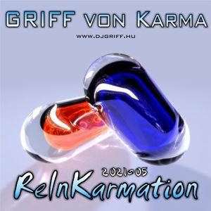 GRIFF von Karma - ReInKarmation 2021-05