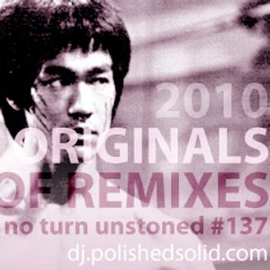 Originals of the Best 2010 Remixes (No Turn Unstoned #137)