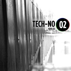 Kaya DJ - TECH-NO #02