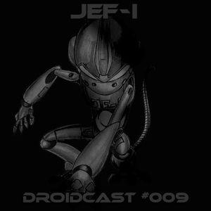 JeF-i Droidcast #009 (Birthday Extended Mix)
