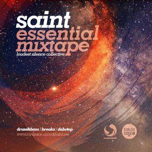 SainT / LoudestSilence - Essential MiXtape PT.1