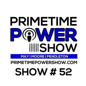 Primetime Power Show | Show # 52 | 083015