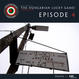 chipa presents The Hungarian Lucky Game Episode 4