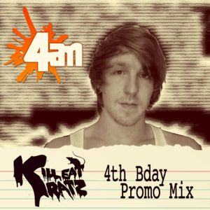 Kill Eat Ratz • 4AM 4th Bday Promo mix