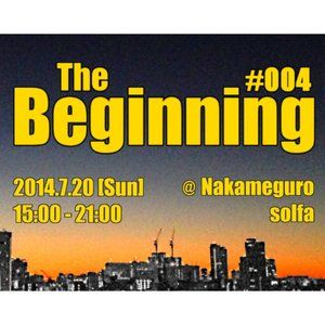 Beginning #004 Promo Mix by T-TAK