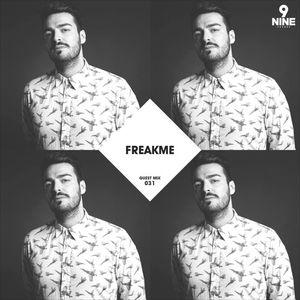Nine Sounds Podcast #031 - FreakMe