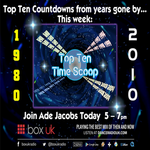 Ade Jacobs - Top 10 Time Scoop 1980 & 2010 - Box UK - 14/1/18