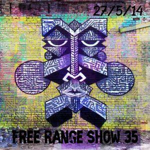 Free Range Show #35 27/05/14