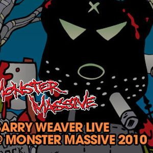 Barry Weaver Live @ Monster Massive 2010