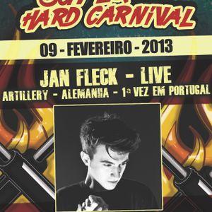 09.02.2013- Jan Fleck Live @ Fuel Techno Pt- Super Hard Carnival -StressLess-Portugal