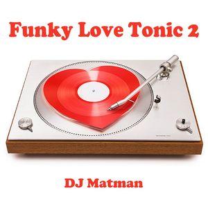 Funky Love Tonic 2