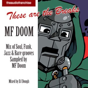 MF DOOM - THESE ARE THE BREAKS