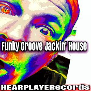 Funky Groove Jackin' House