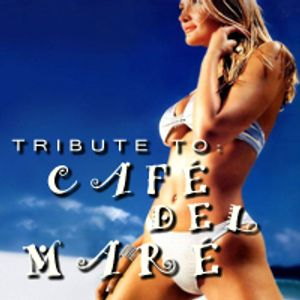 Tribute to Café del Mar