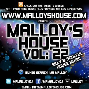 Malloy's House Vol 22 (Sexy & Soulful House)