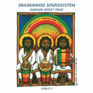 Shashamani Sound (Selectah Ras Gilbert)-Maroon Spirit Trod (Tablet 1) (2007)