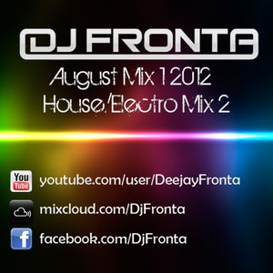 House Electro August Mix 2 2012 by DJ Fronta