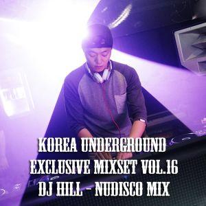 Korea Underground Exclusive Mixset Vol.16 DJ HILL