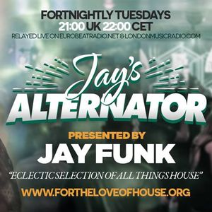 Jay Funk - Live on For The Love Of House - Upfront House & Garage - Show 2 -  27/6/17