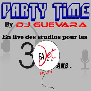 PARTY TIME 30 ANS FAJET