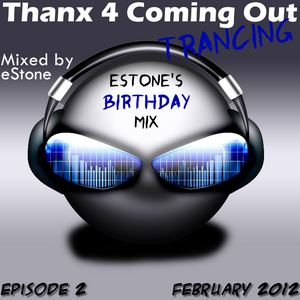 Thanx 4 Coming Out Trancing Episode 2 (Feb 2012)
