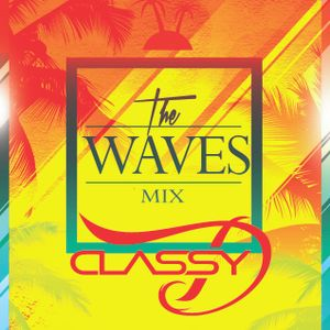 The Waves Mix X Classy D