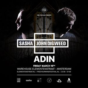 ADIN Live From Sasha & Digweed Wearhouse Elementenstraat March 16.2018