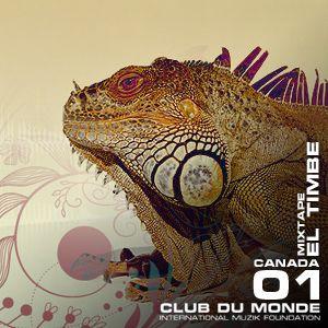 Club du Monde @ Canada - El Timbe - jun/2010