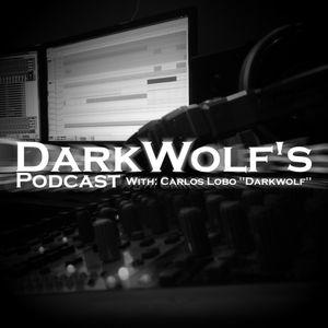 DarkWolf's Podcast 096