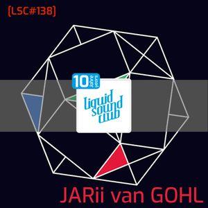 [LSC#138]  JARii van GOHL - SoundSelektor (live at Liquid Sound Festival 2ø18)