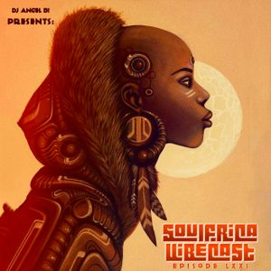 DJ Angel B! Presents: Soulfrica Vibecast (Episode LXXI) The Black Gold of The Sun