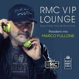 RMC VIP LOUNGE # 37 - RESIDENT MIX - MARCO FULLONE (13 10 2017)