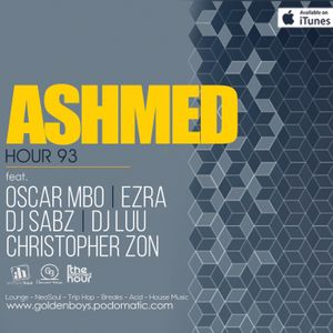 Ashmed Hour 93 // Local Mix By Ezra