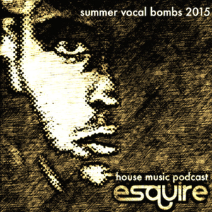 eSQUIRE Summer Vocal Bombs 2015
