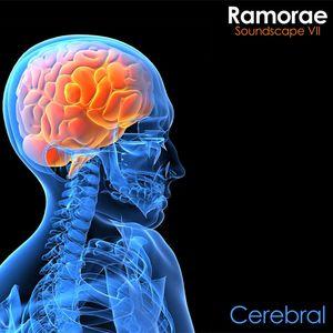 Ramorae - Soundscape VII 'Cerebral'