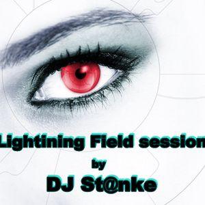 DJ St@nke mix676 LIGHTNING FIELD SESSION