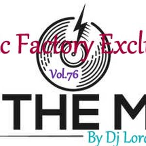 Music Factory Exclusive-In The Mix 76 By Dj LordoftheMix