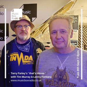 Terry Farley's ' That's House ' with Tim Murray & Lenny Fontana - Tuesday 8th September 2020
